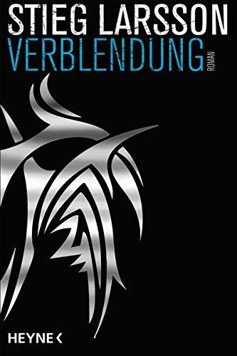 Verblendung: Die Millennium-Trilogie 1 – Roman
