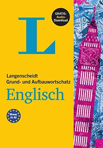 Langenscheidt Grund- und Aufbauwortschatz Englisch – Buch mit Bonus-Audiomaterial