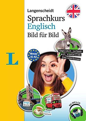 Langenscheidt Sprachkurs Englisch Bild für Bild – Der visuelle Kurs für den leichten Einstieg mit Buch und einer MP3-CD (Langenscheidt Sprachkurs Bild für Bild)