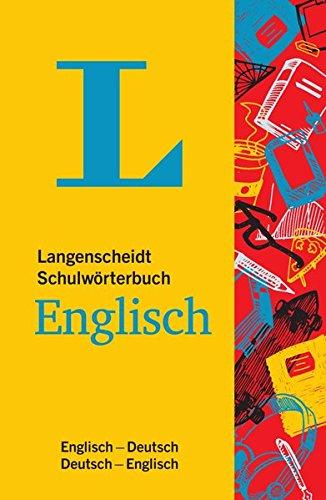 Langenscheidt Schulwörterbuch Englisch – Mit Info-Fenstern zu Wortschatz & Landeskunde: Englisch-Deutsch/Deutsch-Englisch (Langenscheidt Schulwörterbücher)